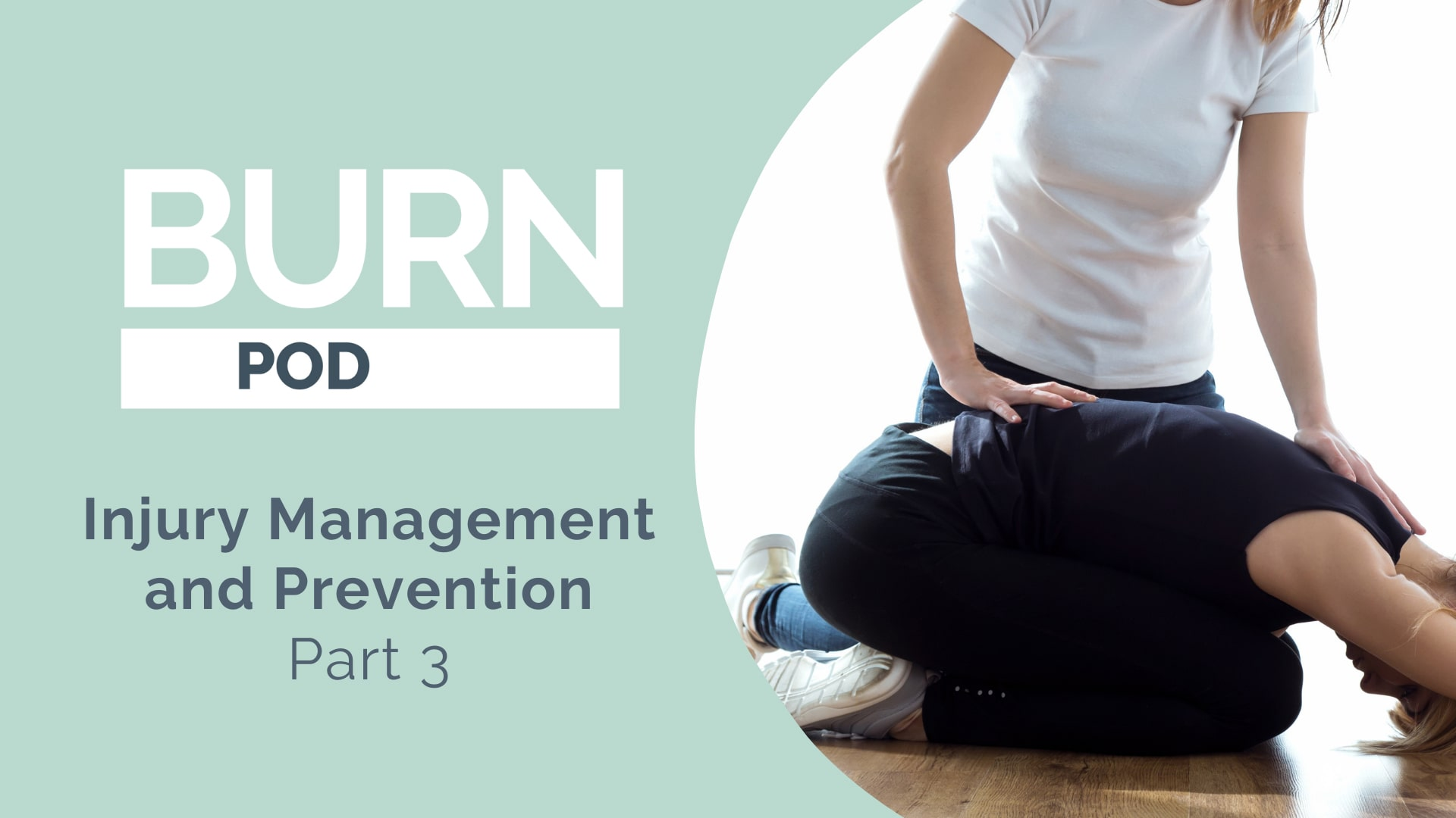 Injury Management and Prevention Part 3