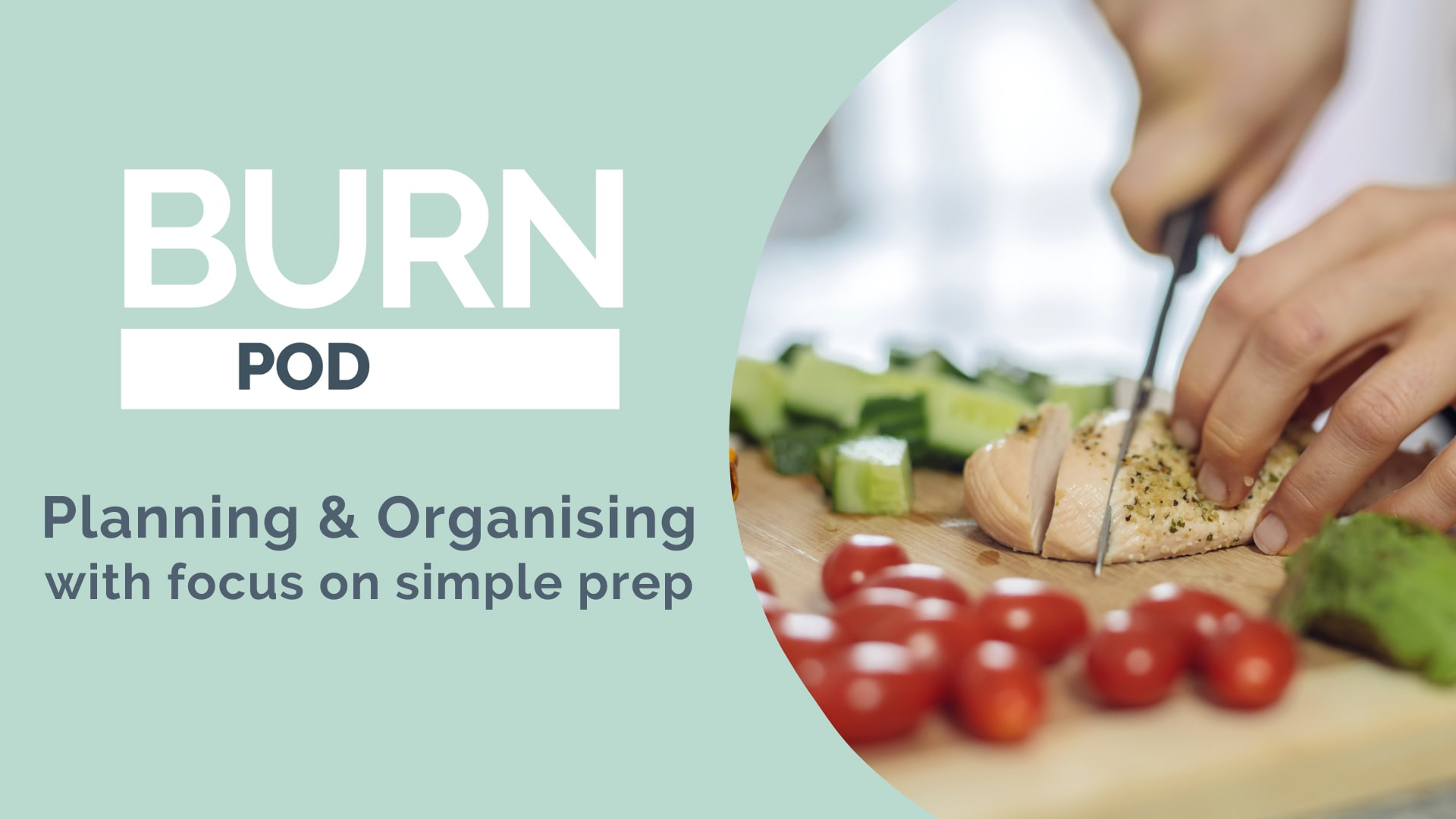 Planning and Organising with focus on simple prep