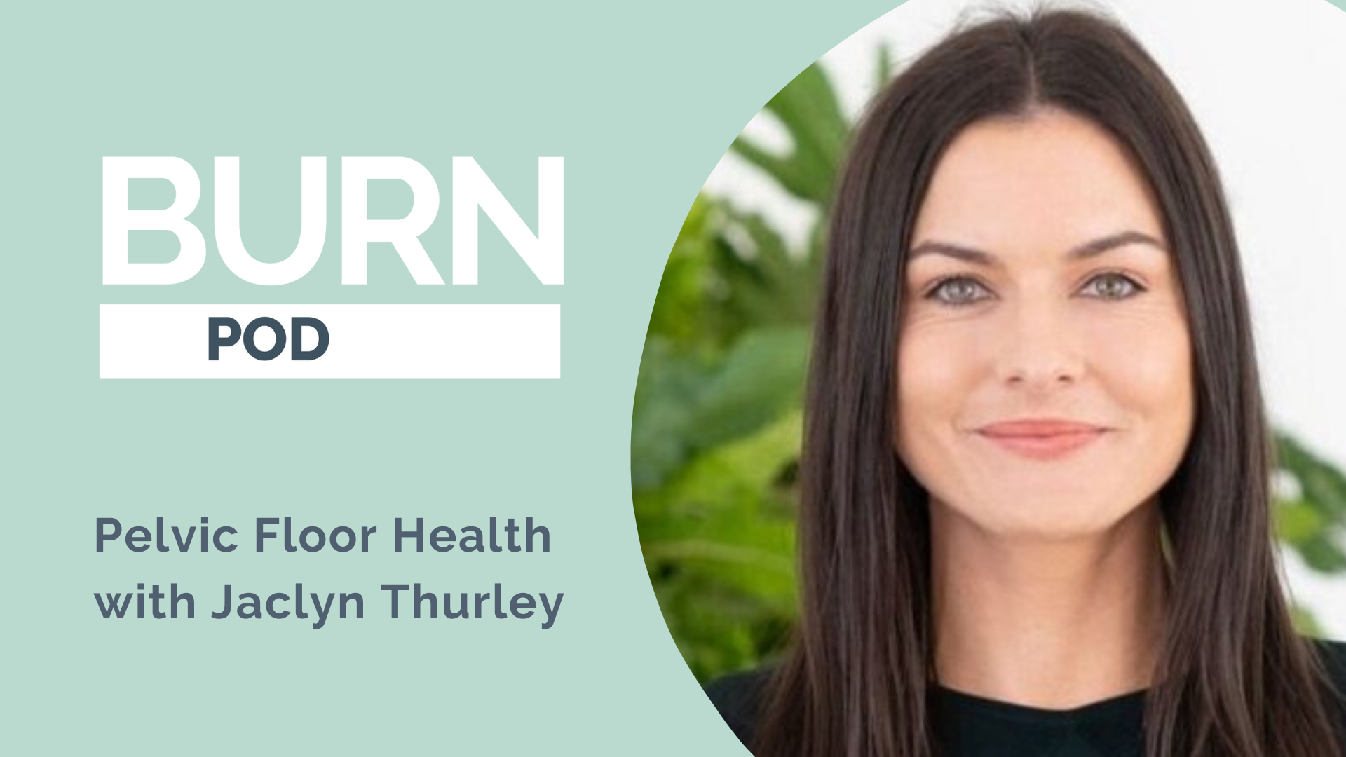 Burn Pod Pelvic Floor Health -Women's holistic health - The pelvic Studio