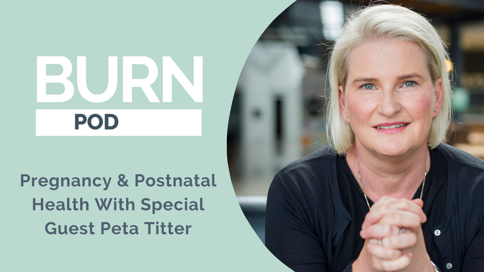 Episode 20: Women's Health With Special Guest Peta Titter – WHEN founder and Head of Health Education