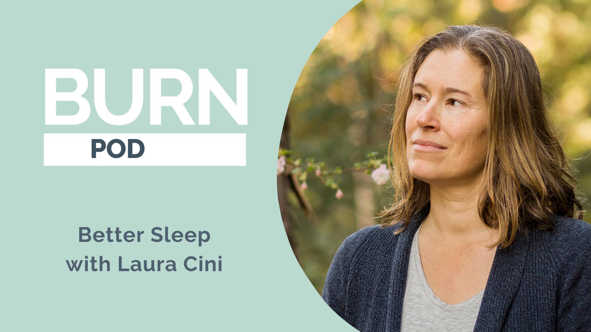 Episode 23: Better Sleep with Laura Cini